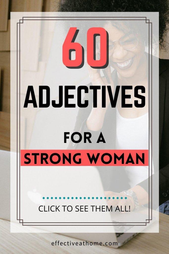 60 adjectives to describe a strong woman