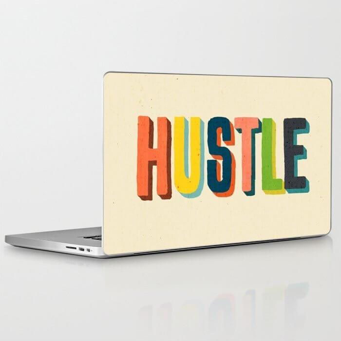hustle laptop skin as employee appreciation gift