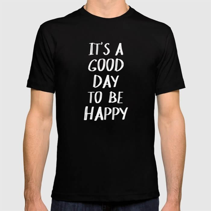 its a good day to be happy casual shirt for work