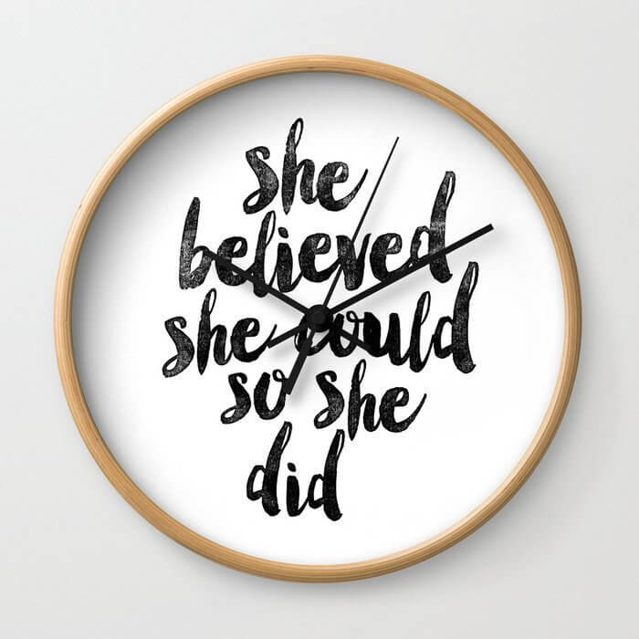 inspiring wall clock makes a good gift for a female entrepreneur